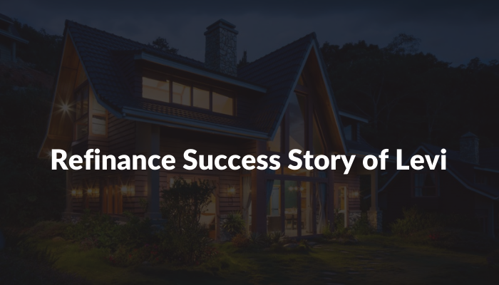Our Customer's Refinance Success Story